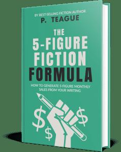The 5-Figure Fiction Formula