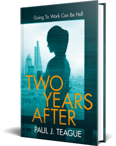 Two Years After by Paul J. Teague