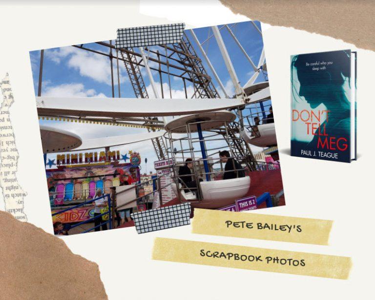 Pete Bailey's Blackpool Scrap Book