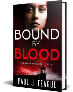 Bound By Blood by Paul J. Teague