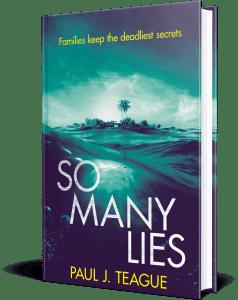 So Many Lies by Paul J. Teague